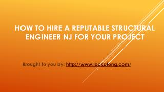 How To Hire A Reputable Structural Engineer NJ For Your Project
