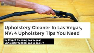 Upholstery Cleaner In Las Vegas, NV: 4 Upholstery Tips You Need
