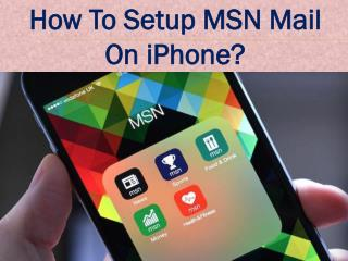 How to Setup MSN Mail on Iphone?