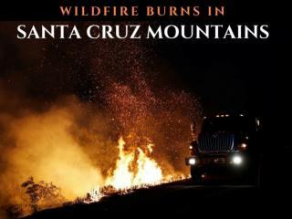 Wildfire burns in Santa Cruz mountains