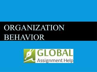 Organitation Behaviour-Global Assisgnment Help