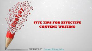 Five Tips For Effective Content Writing