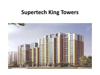 Supertech King Towers Comes by Supertech Group in Greater Noida