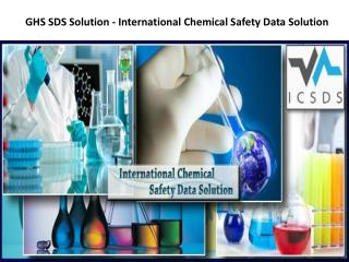 GHS SDS Solution - International Chemical Safety Data Solution