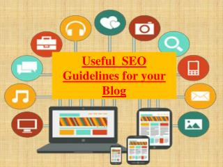 Useful SEO Guidelines for your Blog