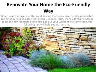 Renovate Your Home the Eco-Friendly Way