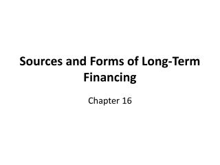 Sources and Forms of Long-Term Financing