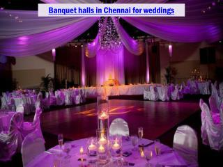 Banquet halls in Chennai for weddings