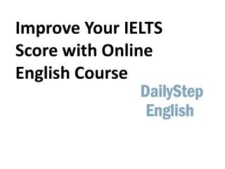 Improve Your IELTS Score with Online English Course
