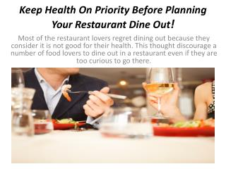 Keep Health On Priority Before Planning Your Restaurant Dine Out!