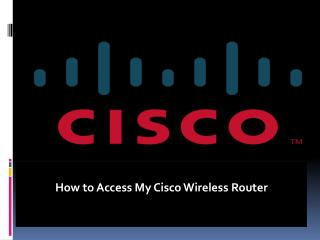 HOW TO ACCESS CISCO WIRELESS ROUTER
