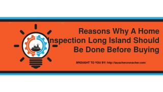 Reasons Why A Home Inspection Long Island Should Be Done Before Buying