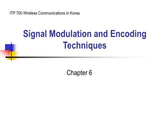 Signal Modulation and Encoding Techniques
