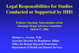 Legal Responsibilities for Studies Conducted or Supported by HHS