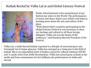 Kathak Recital by Vidha Lal at 2nd Global Literary Festival