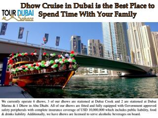Dhow Cruise in Dubai is the Best Place to Spend Time With Your Family