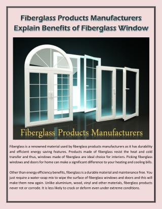 Fiberglass Products Manufacturers Explain Benefits of Fiberglass Window