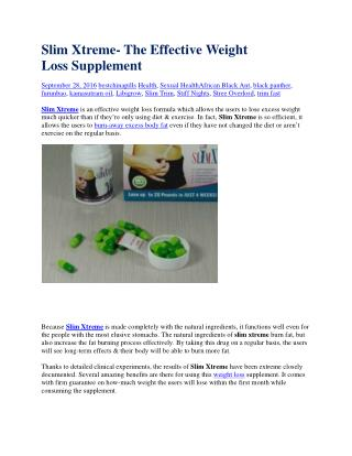Slim Xtreme- The Effective Weight Loss Supplement