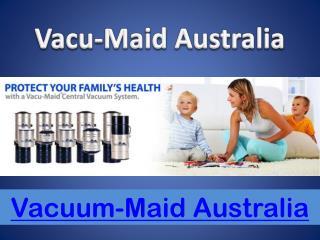Ducted Vacuum Systems Brisbane - Vacu-Maid Australia
