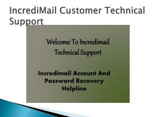 IncrediMail is Providing The Technical Support For Their  Customers