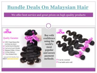 Bundle deals on Malaysian hair