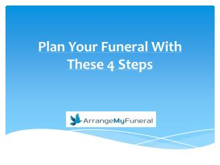 Plan Your Funeral With These 4 Steps