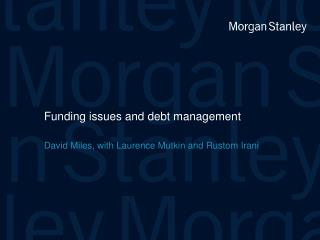 Funding issues and debt management