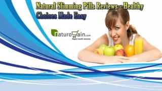 Natural Slimming Pills Reviews - Healthy Choices Made Easy