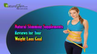 Natural Slimming Supplements Reviews For Your Weight Loss Goal