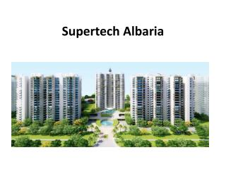 Supertech Albaria high Rise Residential project