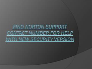Find Norton Support Contact Number for Help with New Security Version