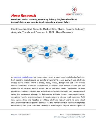 Electronic Medical Records Market Size, Share, Growth, Industry Trends and Forecast to 2024 | Hexa Research