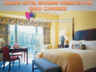 Affordable and Luxurious Hotels For ENDO Congress