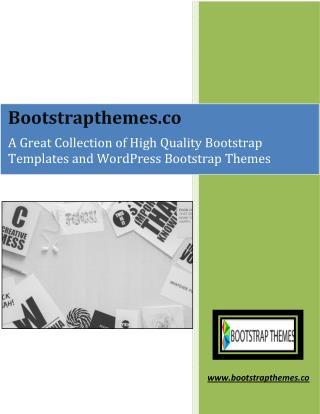 A Great Collection of High Quality Bootstrap Templates and WordPress Bootstrap Themes