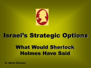 Israel s Strategic Options