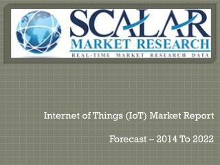 Internet of things (iot) market report