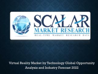 Virtual reality (VR)  Market Report