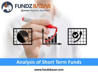 Short Term Mutual Fund Investment – FundzBazar