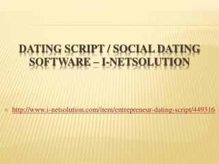 Dating Script / Social Dating Software � i-Netsolution