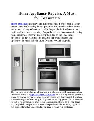 Home Appliance Repairs: A Must for Consumers