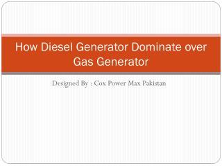 Domination of Diesel Generator in Pakistan