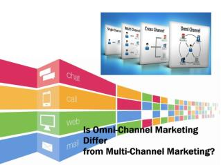 Is Omni-Channel Marketing Differ from Multi-Channel Marketing