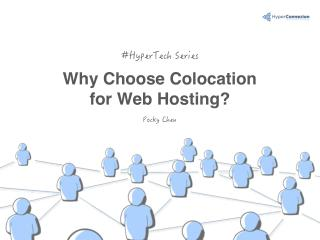Why Choose Colocation for Web Hosting?