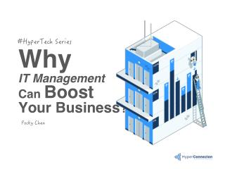 Why IT Management Can Boost Your Business?