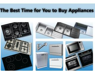 The Best Time for You to Buy Appliances