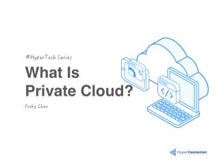 What Is Private Cloud?