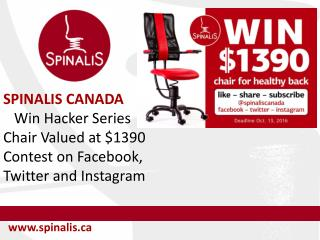 Win SpinaliS Hacker Series Chair Valued at CAD 1390 on Facebook, Twitter and Instagram