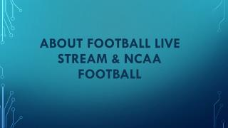 About football live stream & ncaa football !!!