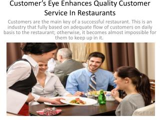 Customer's Eye Enhances Quality Customer Service In Restaurants