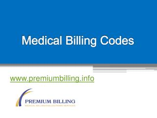Medical Billing Codes - www.premiumbilling.info